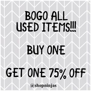BOGO ALL USED ITEMS BUY ONE GET ONE 75 % OFF